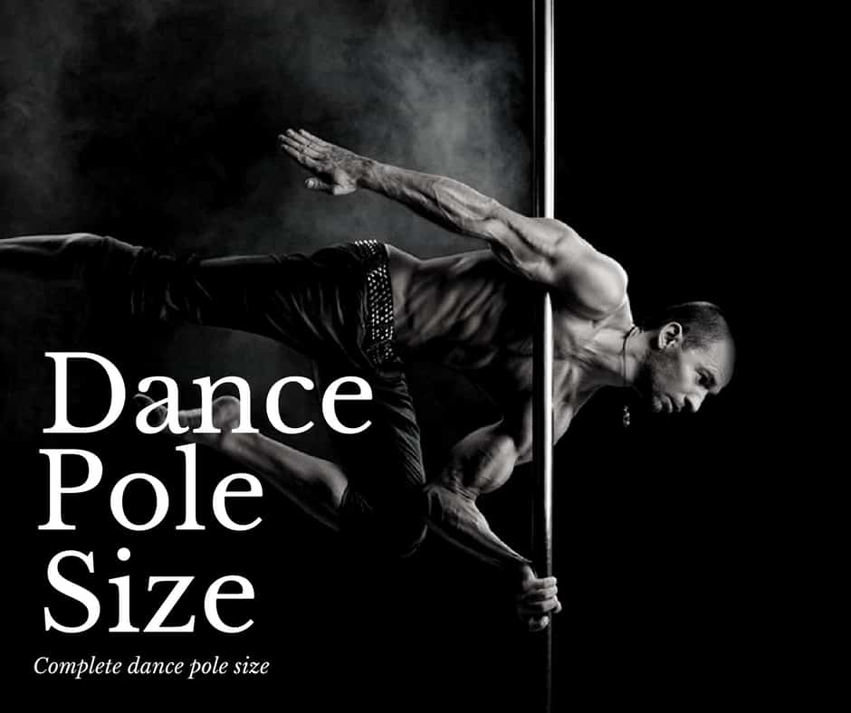 Choosing the Right Size for Your Dance Pole