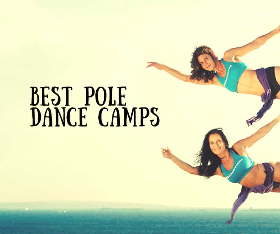 Best 14 Pole Dance Retreats and Bootcamps